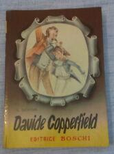 Carlo Dickens - DAVIDE COPPERFIELD - 1955 - 1° Ed. Boschi