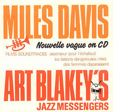 MILES DAVIS/ART BLAKEY'S JAZZ MESSENGERS - NOUVELLE VAGUE ON CD