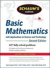 Schaum's Outline of Basic Mathematics with Applications to Science and...