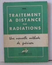 900: Le traitement a distance par radiations - une nouvelle méthode de guérison