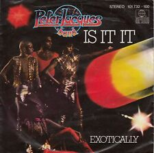 Peter Jacques Band - Is It It/Exotically (Vinyl-Single 1980) !!!