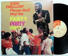 KING SWALLOW Please Dont Stop the Party Party Party LP