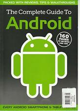 THE COMPLETE GUIDE TO ANDROID, 2011 ( 160 PAGES OF REVIEWS AND TIPS )