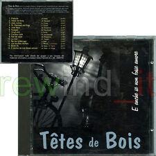 """TETES DE BOIS """"E ANCHE SE NON FOSSE AMORE"""" RARO CD 1994"""