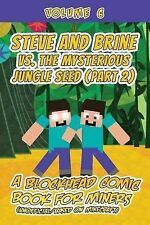Steve Brine vs Mysterious Jungle Seed (Part 2) Blockhead Comic Book for Miners (