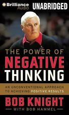 The Power of Negative Thinking : An Unconventional Approach to Achieving...