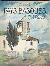 Pays-Basques  de France et d'Espagne  Par R.GALLOP et Ph.VEYRIN - Arthaud