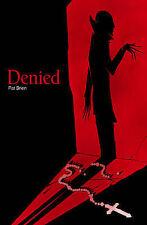 Denied, Pat Brien, Good Condition Book, ISBN 1848764138