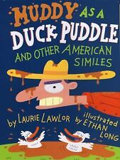 Muddy As a Duck Puddle and Other American Similes-ExLibrary