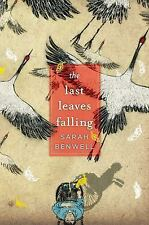 NEW - The Last Leaves Falling by Benwell, Sarah