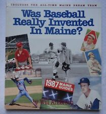 Was Baseball Really Invented in Maine? : Includes All-Time Maine Team SIGNED