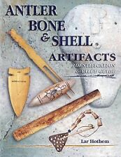 INDIAN ARTIFACTS VERY RARE PRICE GUIDE BOOK Tool bone antler shell fur bone bead