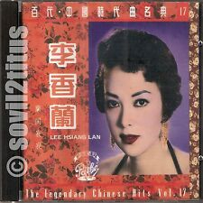 CD 1992  Lee Hsiang Lan Li Xiang Lan The Legendary Chinese Hits Vol 17 李香蘭 蘭閨寂寂