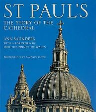 St. Paul's : The Story of the Cathedral by Ann Saunders (2003, Paperback)