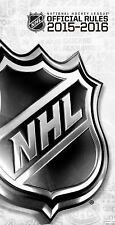 Official Rules: 2015-2016 Official Rules of the NHL by National Hockey League...
