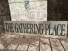 "Large Rustic Wood Sign - ""The Gathering Place"" - Fixer Upper, HGTV, DIY"
