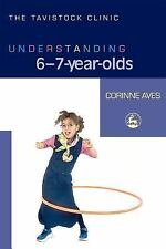 Understanding 6-7-Year-Olds by Corinne Aves (2006, Paperback)