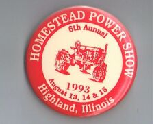 1993 Homestead Power Show Pinback Button Highland Illinois Antique Tractor Farm
