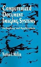 Computerized Document Imaging Systems: Technology and Applications (Artech House