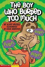 The Boy Who Burped Too Much (Graphic Sparks) by Nickel, Scott, Good Book