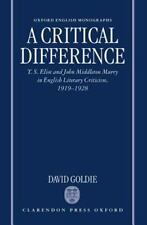 A Critical Difference: T. S. Eliot and John Middleton Murry in English Literary