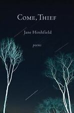 NEW Come, Thief by Jane Hirshfield Hardcover Book (English)