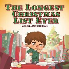 The Longest Christmas List Ever (Brand New Paperback) Gregg Spiridellis