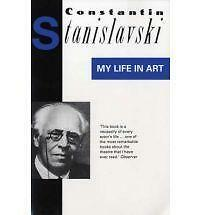 My Life In Art (Biography and Autobiography), By Stanislavski, Constantin,in Use