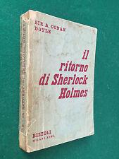 A.Conan DOYLE - IL RITORNO SHERLOCK HOLMES , Rizzoli (1° Ed 1950) Libro