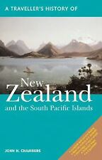 A Traveller's History of New Zealand and the South Pacific Islands - Chambers PB