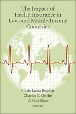The Impact of Health Insurance in Low-And Middle-Income Countries by...