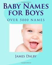 Baby Names for Boys, Dalby, James L, Good Book