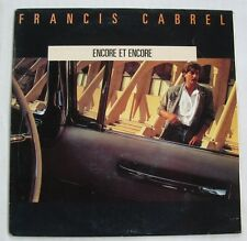 FRANCIS CABREL (SP 45 Tours)  ENCORE ET ENCORE