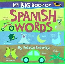 My Big Book of Spanish Words by Rebecca Emberley (2008, Board Book)