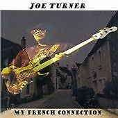 Joe Turner - My French Connection (2005) ELECTRIC GUITAR BLUES THE ITCH