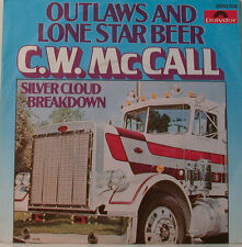 "OUTLAWS AND LONE STAR BEER - C.W.McCALL - SILVER CLOUD BREAKDOWN-7""SINGLES(E907)"