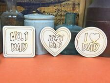 WOODEN DAD ENGRAVED SIGN SET Shapes 5cm (x3) Fathers Day Gift Wood Tags Shape