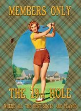 GOLF - MEMBERS ONLY THE 19th HOLE - LADY GOLFER METAL WALL SIGN TIN PLAQUE 1014
