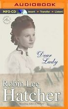 Coming to America: Dear Lady 1 by Robin Lee Hatcher (2016, MP3 CD, Unabridged)