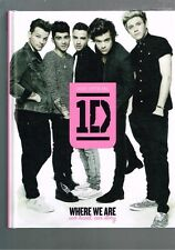 One Direction - Where We Are - 100% Official - Our Band, Our Story (Hardback)
