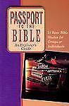 Passport to the Bible : An Explorer's Guide (1999, Paperback)