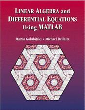 Linear Algebra and Differential Equations Using MATLAB by Martin Golubitsky...