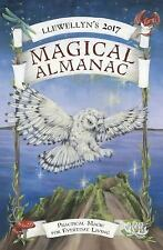 Llewellyn's 2017 Magical Almanac : Practical Magic for Everyday Living by Peg...