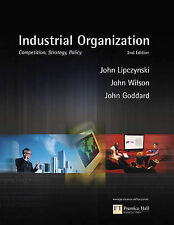 Industrial Organization: Competition, Strategy, Policy by Reverend Dr John Wils…