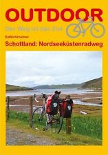 OUTDOOR Schottland: Nordseeküstenradweg von Edith Kreutner