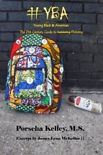 #YBA Young Black & American: The 21st Century Guide to Surviving Thriving