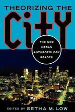 Theorizing the City: The New Urban Anthropology Reader-ExLibrary