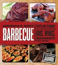 America's Best Barbecue : Recipes and Techniques for Prize-Winning Ribs,...