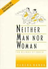 Neither Man Nor Woman: The Hijras of India A volume in the Wadsworth Modern Ant