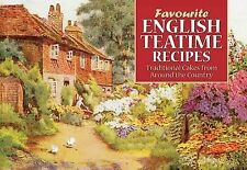 English Teatime Recipes: Traditional Cakes from Around the Shires (Favourite Rec